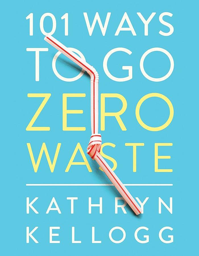 101 ways to go zero waste book cover
